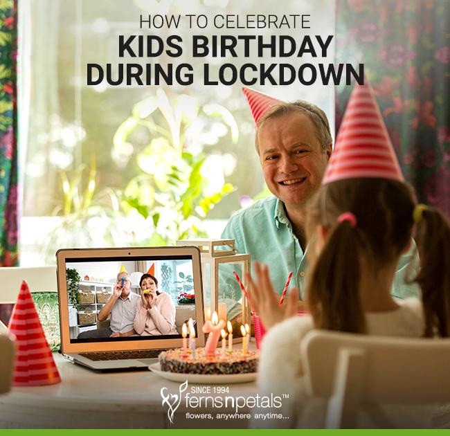 Kids Birthday During Lockdown