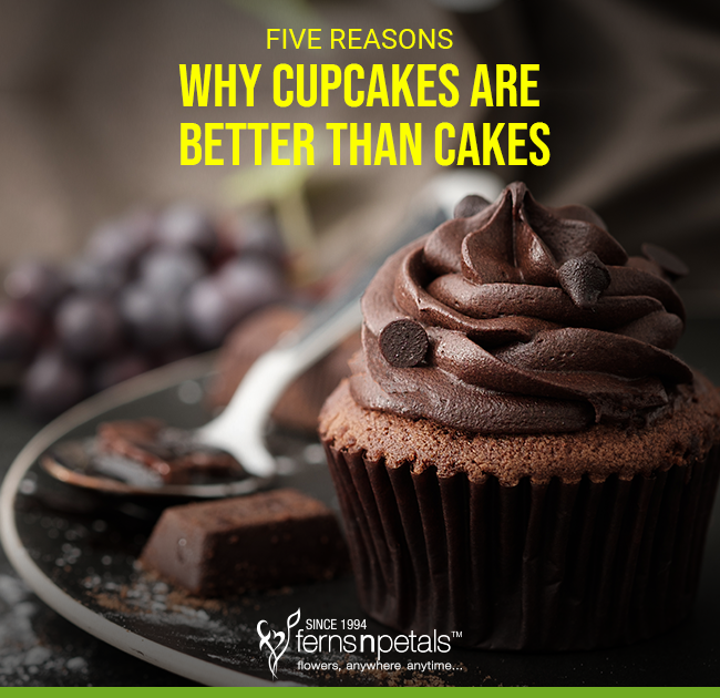 cupcakes are better than cakes