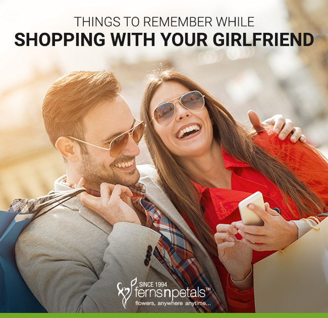 Things to Remember while Shopping with your Girlfriend