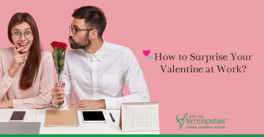 How to Surprise Your Valentine at Work?