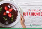 The Right Way to Cut a Round Cake