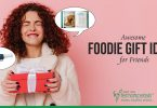 Awesome Gifts that Your Foodie Friend Will Love!