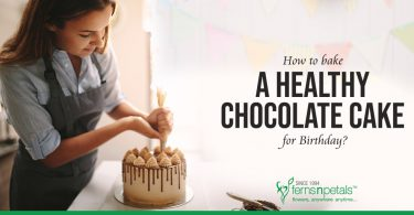 How to Bake a Healthy Chocolate Cake for Birthday?