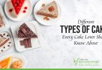 Different Types of Cakes Every Cake Lover Should Know About