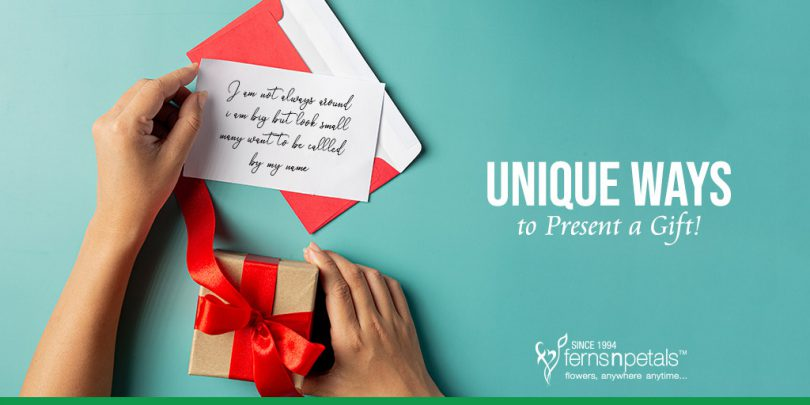 Unique Ways to Present a Gift