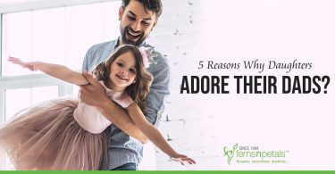 5 Reasons Why Daughters Adore Their Dads
