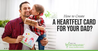 How to Create a Heartfelt Card for Your Dad?