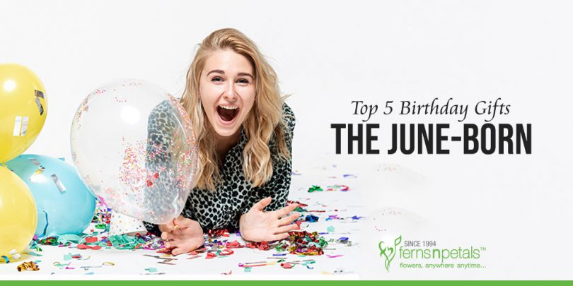 Top 5 Birthday Gifts for the June-Born