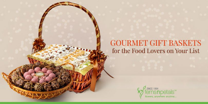Gourmet Gift Baskets for the Food Lovers on Your List