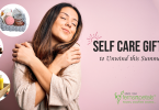 Love Yourself: Self-care Gifts to Unwind this Summer