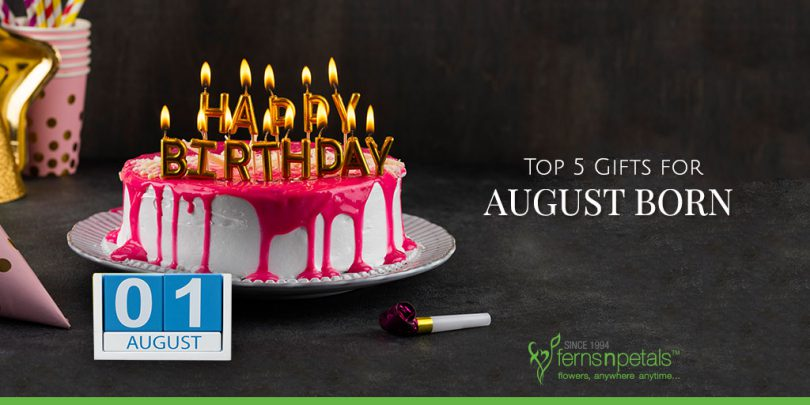 Top 5 Gifts for August Born
