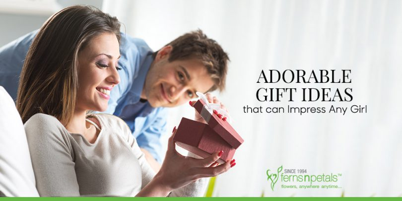 Adorable Gift Ideas that can Impress Any Girl