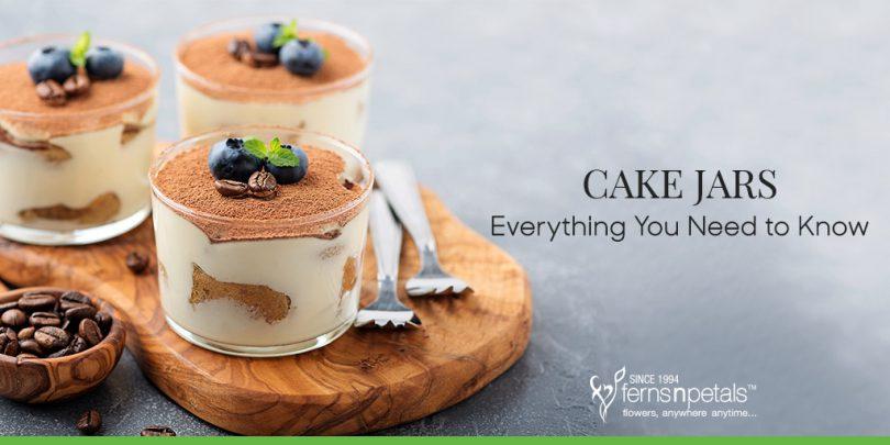 Cake jars: Everything You Need to Know