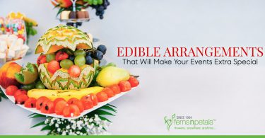 Edible Arrangements that Will Make your Events Extra Special