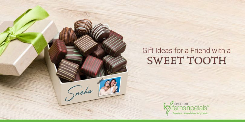 Gift ideas for a friend with sweet tooth
